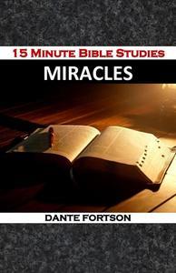 15 Minute Bible Studies: Miracles