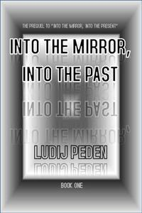 """""""Into the Mirror, Into the Past"""""""