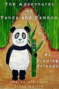 The Adventures of Panda and Bamboo - Finding Friends