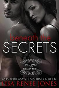 Beneath the Secrets (a Tall, Dark, and Deadly standalone)
