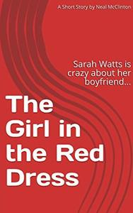 The Girl in the Red Dress