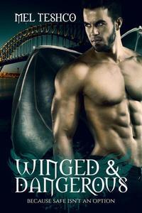 Winged & Dangerous
