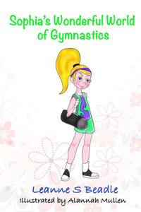 Sophia's Wonderful World of Gymnastics