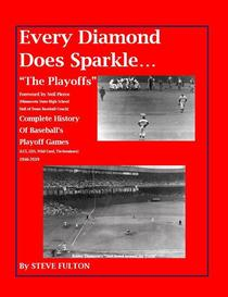 "Every Diamond Does Sparkle...""The Playoffs"""