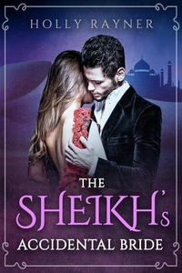The Sheikh's Accidental Bride