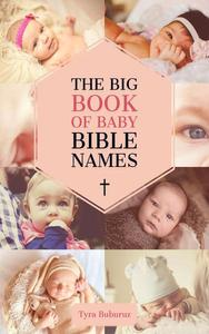 The Big Book of Baby Bible Names