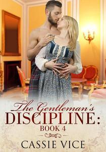 The Gentleman's Discipline: Book 4