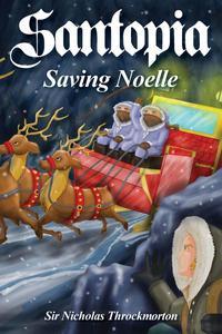 Santopia: Saving Noelle