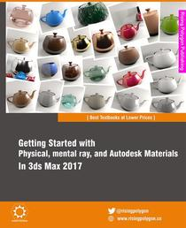 Getting Started with Physical, mental ray, and Autodesk Materials in 3ds Max 2017