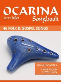 Ocarina Songbook - 46 Folk and Gospel Songs