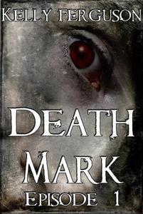 Death Mark: Episode 1