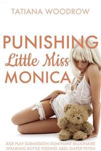 Punishing Little Miss Monica