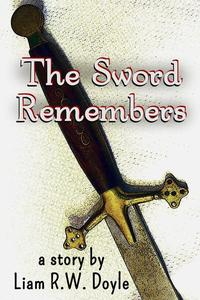 The Sword Remembers