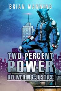 Two Percent Power: Delivering Justice