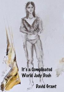 It's a Complicated World Judy Dosh