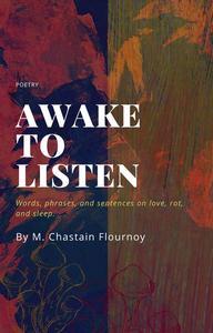 Awake to Listen