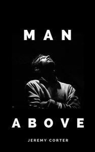 Man Above