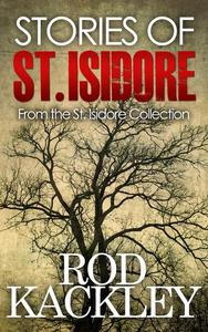 Stories of St. Isidore: From The St. Isidore Collection