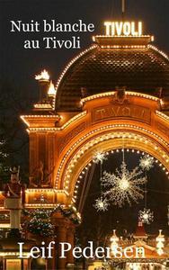 Nuit blanche au Tivoli