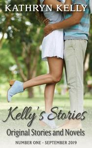 Kelly's Stories Number One