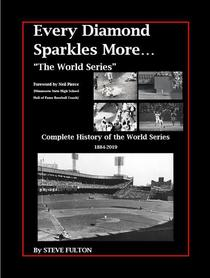 Every Diamond Sparkles More - The World Series