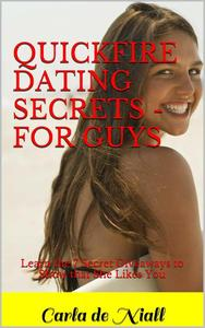 Quickfire Dating Secrets - for Guys