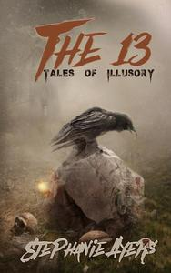 The 13: Tales of Illusory