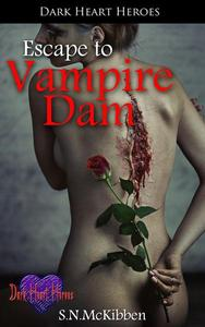 Escape to Vampire Dam