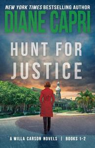 Hunt for Justice: Judge Willa Carson Books 1-2