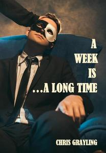 A Week Is...A Long Time