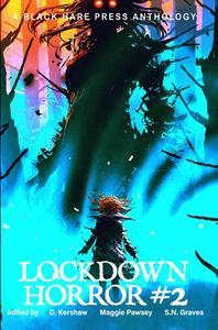 Lockdown Horror #2