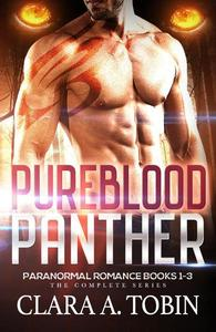 Pureblood Panther: Paranormal Romance (Books 1-3)