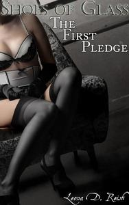 Shoes of Glass: The First Pledge