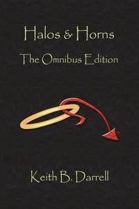 Halos & Horns: The Omnibus Edition