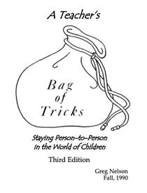 A Teacher's Bag of Tricks: Staying Person-to-Person in the World of Children