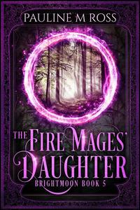 The Fire Mages' Daughter