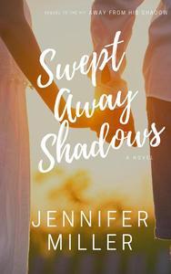 Swept Away Shadows