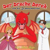 Der Drache Derek und die Zahnschmerzen