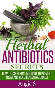 Herbal Antibiotics Secrets