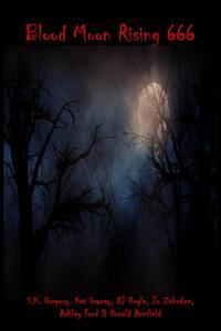 Blood Moon Rising 666!