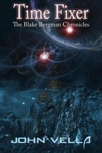Time Fixer - The Blake Bergman Chronicles
