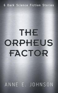 The Orpheus Factor