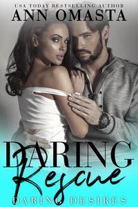 Daring Rescue: A sizzling rescue romance