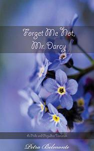 Forget Me Not, Mr. Darcy