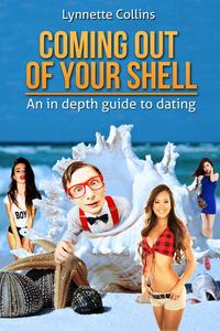 Coming Out of Your Shell