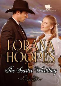 The Scarlet Wedding: A Sage Creek Saga