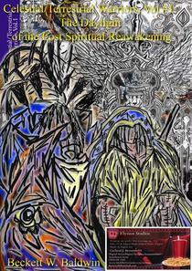 Celestial/Terrestrial Warriors, Vol.1: The Daylight of the Lost Spiritual Reawakening