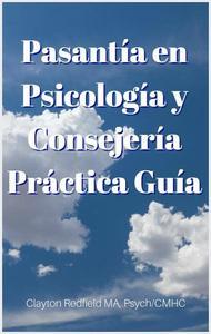 Pasantía en Psicología y Consejería Práctica Guía