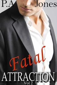Fatal Attraction Vol. 2