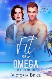 Fit for an Omega: An Mpreg Romance